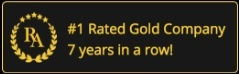 Top rated gold company 7 years in a row