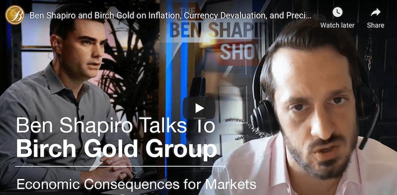 Ben Shapiro and Birch Gold Interview